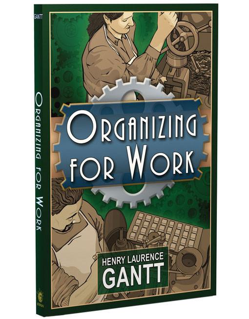 Organizing for Work - Gantt - Enna.com