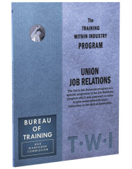 TWI Training Within Industry - Union Job Relations - Enna.com