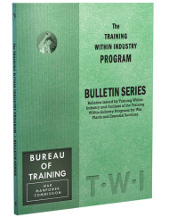 TWI Training Within Industry - Bulletin Series - Enna.com