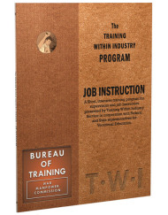 TWI Training Within Industry - Job Instruction - Enna.com