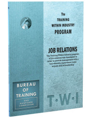 TWI Training Within Industry - Job Relations - Enna.com