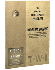 TWI Training Within Industry - Problem Solving - Enna.com